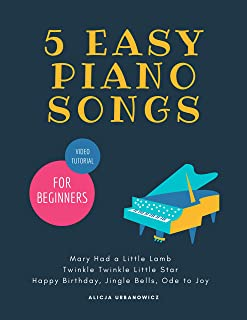 5 EASY Piano Songs for Beginners - Mary Had a Little Lamb *