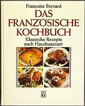 Des Franzossische Kochbuch-Klassique Rezepte Nach Hausfraenart