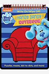 Nickelodeon Blue's Clues & You!: Handy Dandy Notebook (Write and Wipe) Spiral-bound
