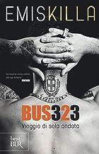 Scaricare Libri Bus 323. Viaggio di sola andata PDF