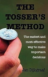 The Tosser's Method (English Edition)