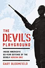 The Devil's Playground: Inside America's Defense of the Deadly Korean DMZ