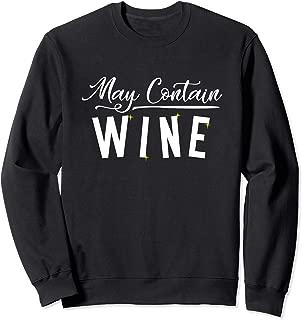 May Contain Wine Funny Wine Tasting Vineyard Party Sweatshirt