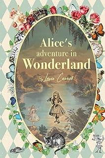 Alice's Adventures in Wonderland - Lewis Carroll: with Original illustrations