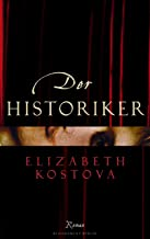 Der Historiker (German Edition)