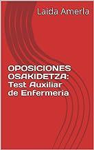 OPOSICIONES OSAKIDETZA: TESTS AUXILIAR DE ENFERMERIA (actualizado con los exámenes de 2.018)