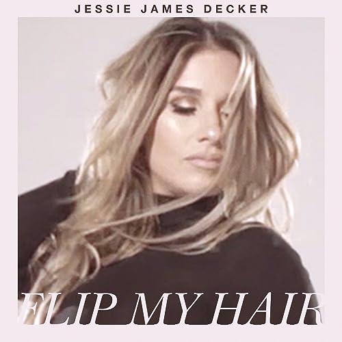 Resultado de imagem para jessie james flip my hair