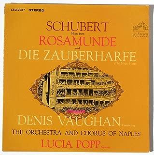 Schubert: Music from Rosamunde and Die Zauberharfe (The Magic Harp) / Dennis Vaughn Conducting The Orchestra and Chorus of Naples, Lucia Popp Soprano
