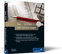 The SAP General Ledger: Effectively Using SAP FI