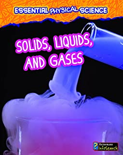 Solids, Liquids, and Gases (Essential Physical Science)