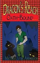Dragon's Reach: Oath-Bound (Dragon's Reach Book Four 4)