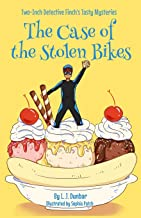 The Case of the Stolen Bikes (Two-Inch Detective Finch's Tasty Mysteries)