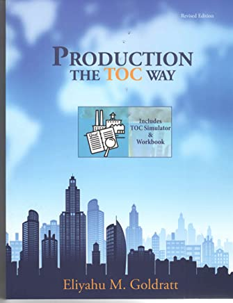 Production the TOC Way with Simulator, Revised (English Edition)