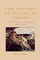 The Odyssey of Political Theory: The Politics of Departure and Return Kindle Edition