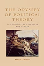 The Odyssey of Political Theory: The Politics of Departure and Return