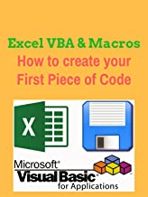 Excel VBA & Macros Tutorial for Beginners - How to create your First Piece of Code