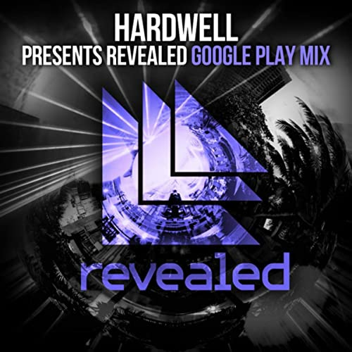 Hardwell presents Revealed - Google Play Mix de Hardwell en ...