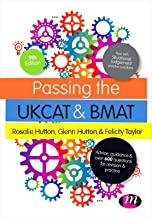 Passing the UKCAT and BMAT: Advice, Guidance and Over 650 Questions for Revision and Practice (Student Guides to University Entrance Series)