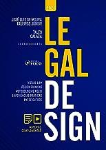 Legal Design: Visual Law, Design Thinking, Metodologias Ágeis, Experiências Práticas, entre outros (Portuguese Edition)
