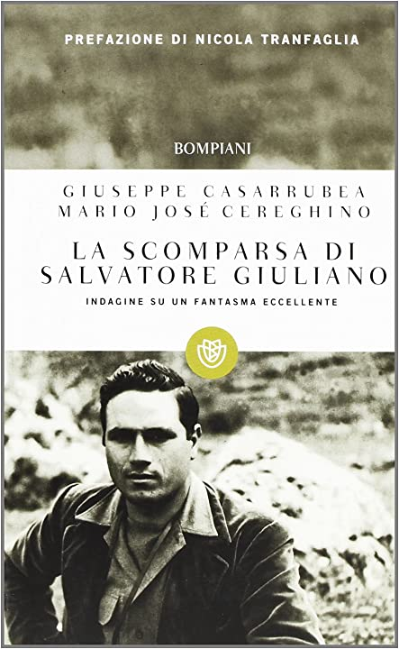 La scomparsa di salvatore giuliano (italiano) copertina flessibile bompiani di giuseppe casarrubea 978-8845269677