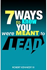 7 Ways To Know You Were Meant To Lead Kindle Edition