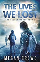 The Lives We Lost (The Fallen World) (Volume 2)
