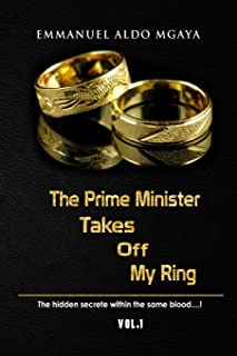 The Prime Minister Takes Off My Ring: The Hidden Secrete Within the Same Blood