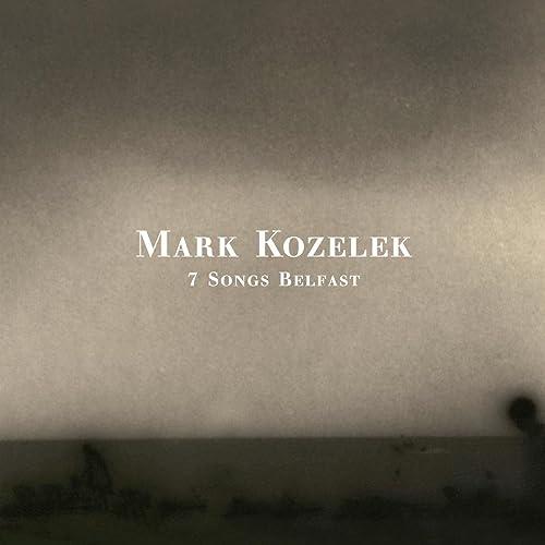 Amazon.com: 7 Songs Belfast: Mark Kozelek: MP3 Downloads