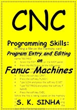 CNC Programming Skills: Program Entry and Editing on Fanuc Machines