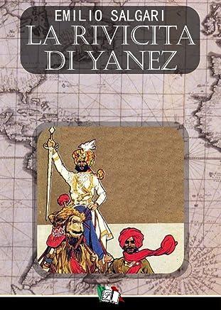 La rivincita di Yanez (I Pirati della Malesia Vol. 11)