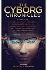 The Cyborg Chronicles (Future Chronicles Book 9) Kindle Edition