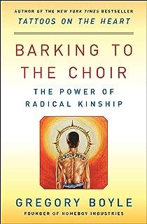 Barking to the Choir: The Power of Radical Kinship