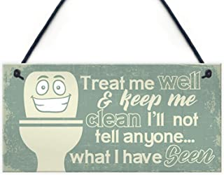 Treat Me Well & Keep Me Clean I'Ll Not Tell Anyone What I Have Seen Retro Vintage Wood Sign Coffee House Business Dining Room Pub 12.5 cm x 25 cm