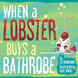 When a Lobster Buys a Bathrobe (Shankman & O'Neill)