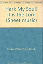Hark My Soul! It is the Lord (Sheet music)