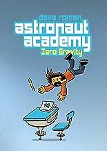 Astronaut Academy: Zero Gravity: Zero Gravity (Astronaut Academy, 1)