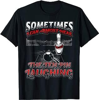 Hear 10 Pin Laughing Funny Bowling Shirt
