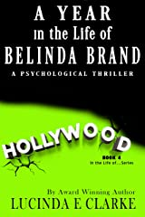 A Year in the Life of Belinda Brand Kindle Edition