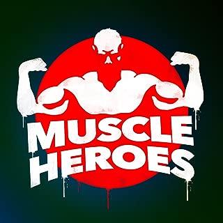 Muscle Heroes