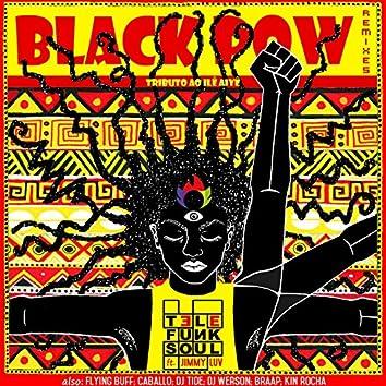 Black Pow Remixes (feat. Jimmy Luv) [Tributo ao Ilê Aiyê]