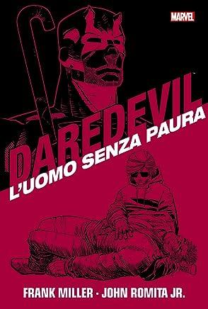 Luomo senza paura. Daredevil collection: 1