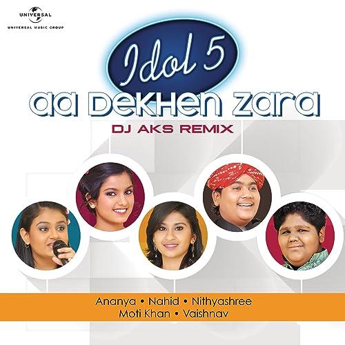 Aa Dekhen Zara (DJ AKS Remix)