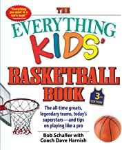 The Everything Kids' Basketball Book: The all-time greats, legendary teams, today's superstars―and tips on playing like a pro (3)