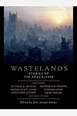 Wastelands: Stories of the Apocalypse Kindle Edition