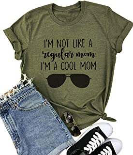 Mom Life Shirts Women I'm NOT Like A Regular MOM I'm A Cool MOM Tshirt Short Sleeve Letter Printed Funny Shirt Top Blouse