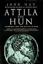Attila The Hun: A Barbarian King and the Fall of Rome (English Edition)
