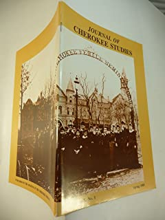 Journal of Cherokee Studies Volume X, Number 1, Spring 1985 An Illustrated Souvenir & Catalog of the Cherokee National Female Seminary, Tahlequah, Indian Territory, 1850 to 1906