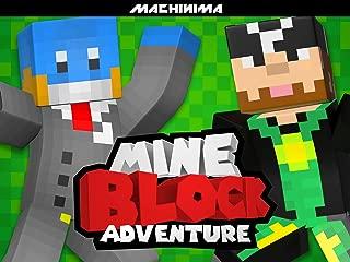 Clip: Mine Block: Adventures