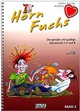 Horn Fuchs Band 2 – Den geniala och snygga hornskolan i F och B från Stefan tunna och Andreas stoppare – Lärbok med CD och...