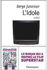 L'Idole (Littérature française) Format Kindle